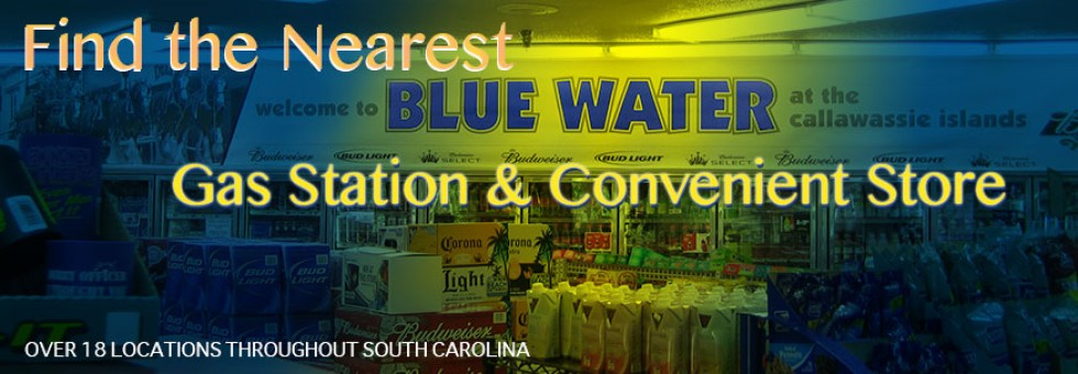 Find Nearest Gas Station >> Blue Water Stores